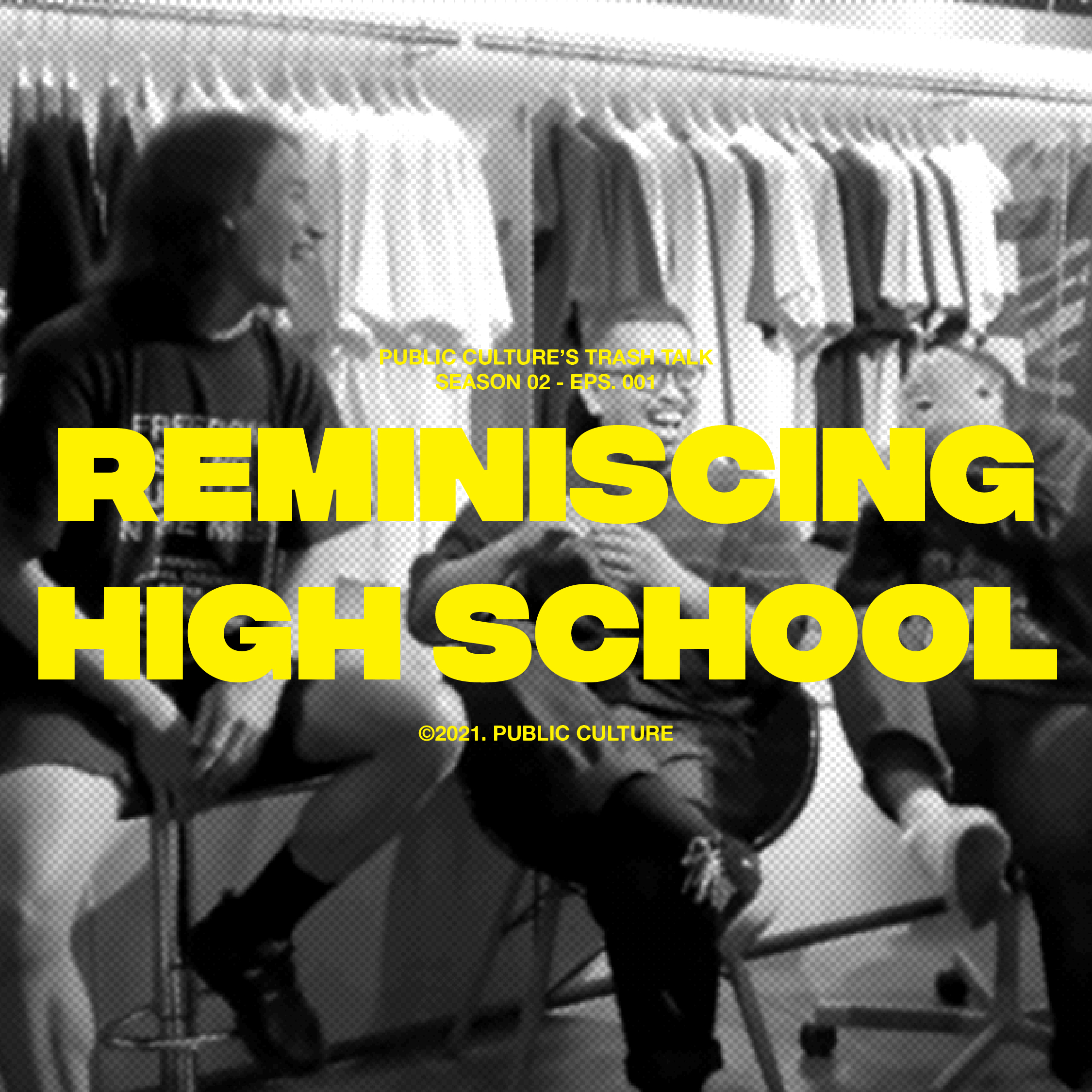 TRASH TALK: Season 2 Episode 2 – 'Reminiscing High School'