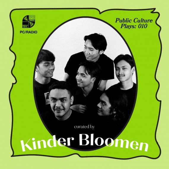 PUBLIC CULTURE PLAYS 010: KINDER BLOOMEN